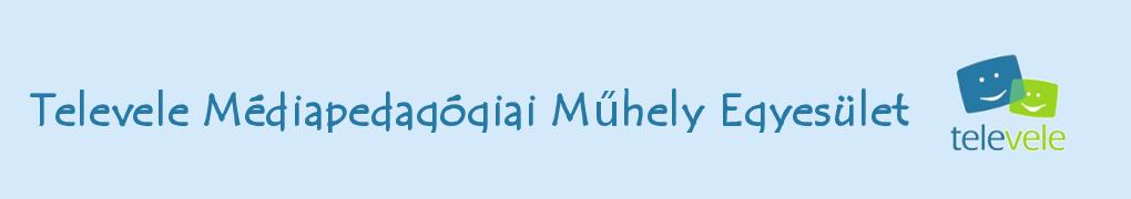 Televele Médiapedagógiai Műhely Egyesület